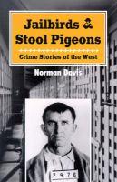 Jailbirds & Stool Pigeons