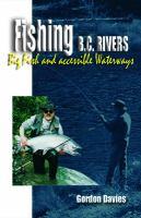 Fishing B.C. Rivers