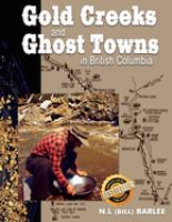 Gold Creeks & Ghost Towns