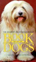 The Reader's Digest Illustrated Book Of Dogs