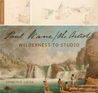 Paul Kane, the Artist