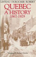 Quebec, A History, 1867-1929