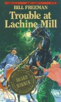 Trouble at Lachine Mill