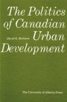 The Politics of Canadian Urban Development