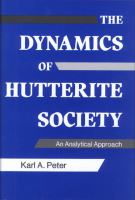 The Dynamics of Hutterite Society