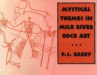 Mystical Themes in Milk River Rock Art