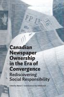 Canadian Newspaper Ownership in the Era of Convergence