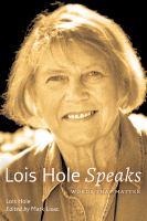 Lois Hole Speaks