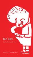 Too Bad