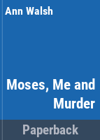 Moses, Me and Murder