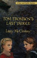Tom Thomson's Last Paddle