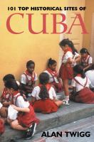 101 Top Historical Sites of Cuba