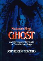 Mackenzie King's Ghost