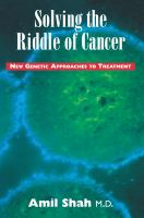 Solving the Riddle of Cancer