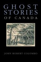 Ghost Stories of Canada