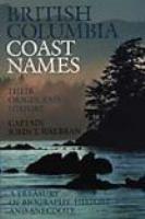 British Columbia Coast Names, 1592-1906
