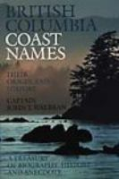 British Columbia Coast Names, 1592-1906
