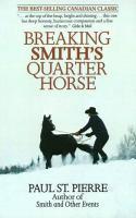 Breaking Smith's Quarter Horse