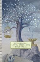 Little Book of Latin American Folktales