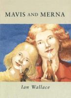 Mavis and Merna