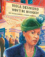 Image: Viola Desmond Won't Be Budged!