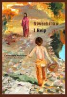 Niwechihaw : I Help