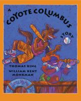 A Coyote Columbus Story
