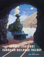 Image: Canadian Railroad Trilogy