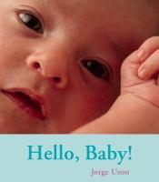 Hello, Baby!