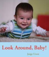 Look Around, Baby!