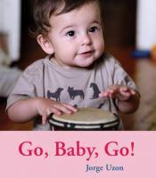 Go, Baby, Go!