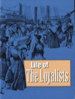 Life of the Loyalists