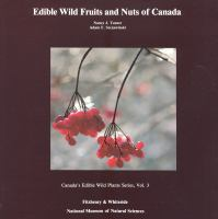 Edible Wild Fruits and Nuts of Canada