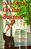 Out of Work? Get Into Business!