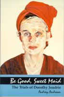 Be Good, Sweet Maid