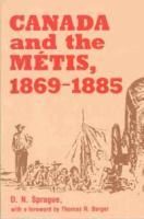Canada and the Métis, 1869-1885