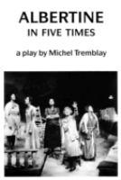 Albertine In Five Times