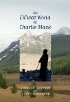 The Lil'wat World of Charlie Mack