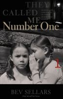 They called me number one : secrets and survival at an Indian residential school