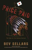 Price paid : the fight for First Nations survival