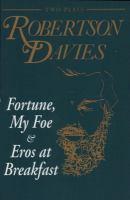 Fortune, My Foe & Eros At Breakfast