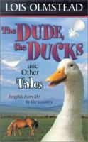The Dude, the Ducks and Other Tales