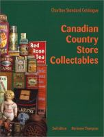 Charlton Standard Catalogue of Canadian Country Store Collectables