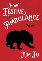 How Festive the Ambulance