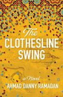The Clothesline Swing by Ahmad Danny Ramadan