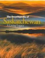 The Encyclopedia of Saskatchewan