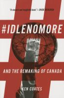 #IdleNoMore : and the remaking of Canada