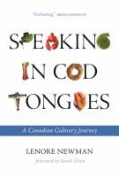 Speaking in Cod Tongues A Canadian Culinary Journey.