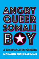 Angry Queer Somali Boy