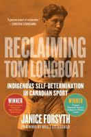 Reclaiming Tom Longboat